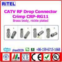Quality CATV RF Connectors Drop Connector Crimp connector for RG59/RG6 wholesale