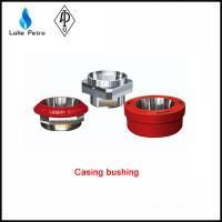 Buy cheap API Spec 7K Casing Bushing For Catching tublars from Wholesalers