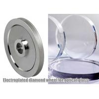 Buy cheap Electroplated Glass Grinding Wheels , Optical Glass Edging Use Abrasive Grinding Disc from Wholesalers