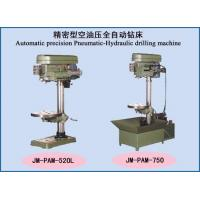 Buy cheap Drilling machine series Automatic precision Pneumatic-Hydraulic drilling machine from Wholesalers